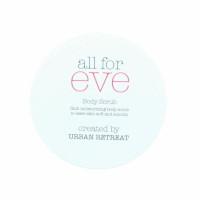 Urban Retreat All For Eve Body Scrub - 200ml (6pcs) (£1.12/each) (2918) / HAIR CARE 75